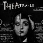 """Rassegna THEA-Tra-Le – """"Le Arti del Femminile"""" – Evento della Scuola di EsoTeatro"""