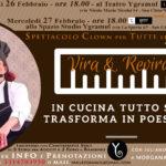 In Cucina tutto si trasforma in Poesia – Spettacolo CLOWN dal Brasile ospite di Ygramul