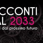 Racconti dal 2033 – Evento Teatrale di PoEtica