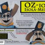 OZ-iosi Isola-Menti – Spettacolo mutato in performance!